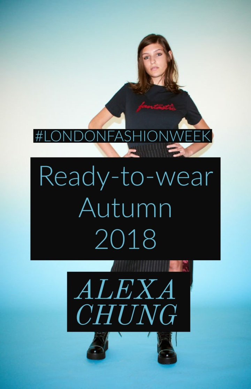 #LFW | Ready-to-wear Autumn 2018 | AlexaChung