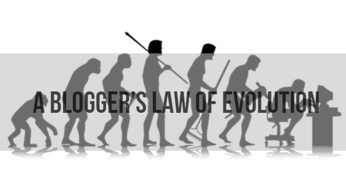 A blogger's law of evolution