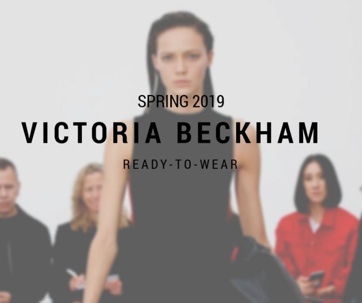 SPRING 2019 / READY-TO-WEAR / VICTORIABECKHAM