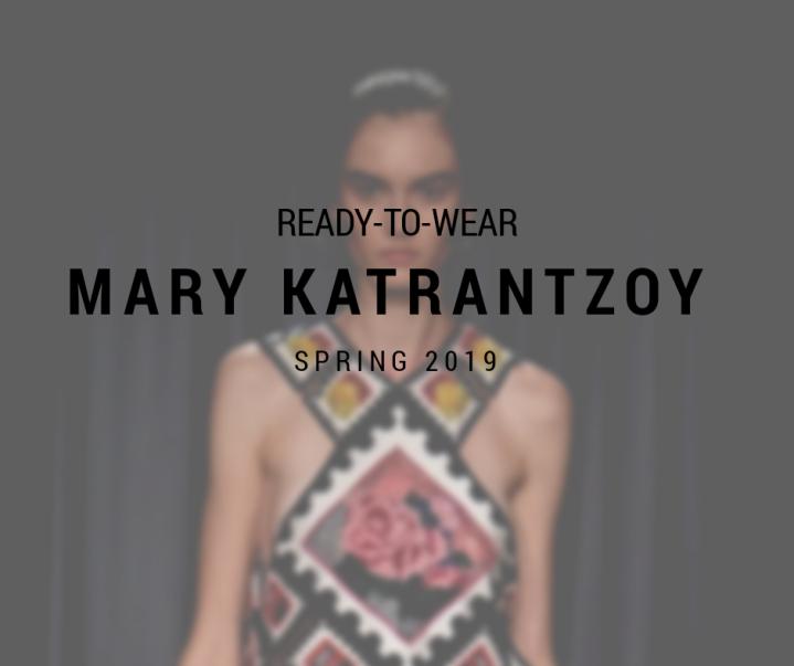 SPRING 2019 / READY-TO-WEAR / MARYKATRANTZOU