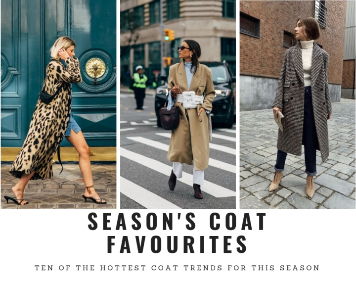 MY TOP TEN COAT CHOICES FOR THIS SEASON