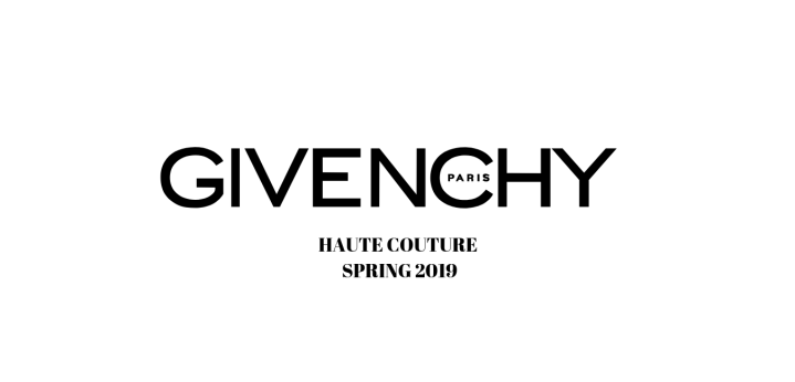 HAUTE COUTURE – SPRING 2019 //GIVENCHY